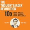 The Thought Leader Revolution Podcast artwork