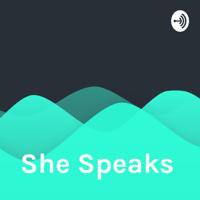 She Speaks podcast