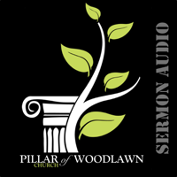 Pillar Church of Woodlawn podcast
