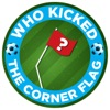 Who Kicked the Corner Flag?! artwork