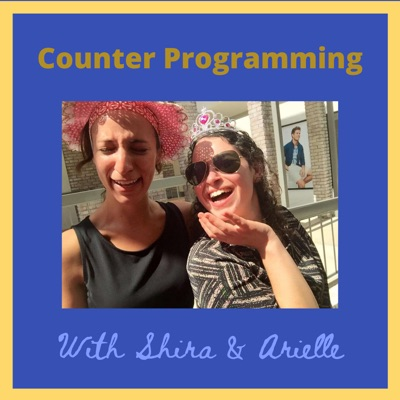 Counter Programming with Shira & Arielle:Shira & Arielle