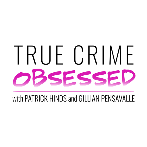 Cover image of True Crime Obsessed