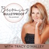 Becoming Bulletproof with Tracy O'Malley artwork