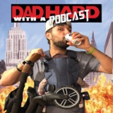 Image of Dad Hard With A Podcast podcast