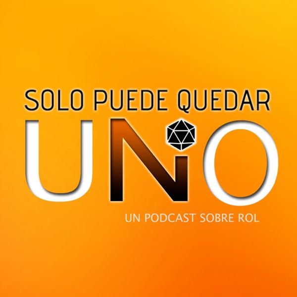 Sólo puede quedar uno - Podcast sobre rol