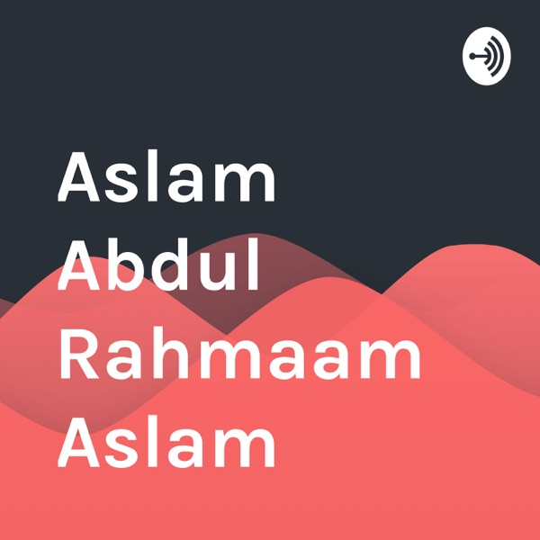 Aslam Abdul Rahmaam Aslam