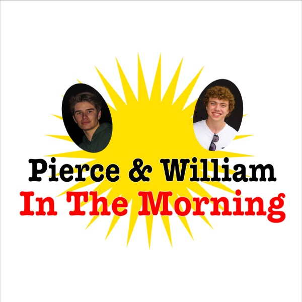 Pierce and William In The Morning