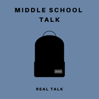 Middle School Talk podcast