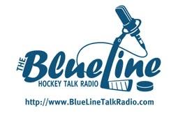 The BlueLine: Hockey Talk Radio - www.BlueLineTalkRadio.com
