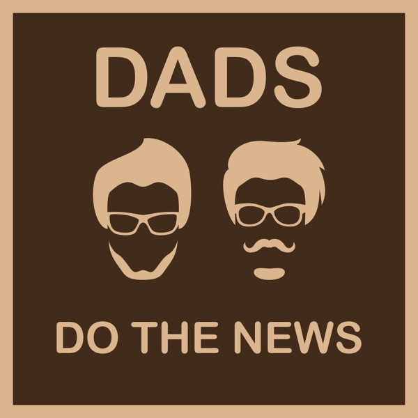Dads Do the News