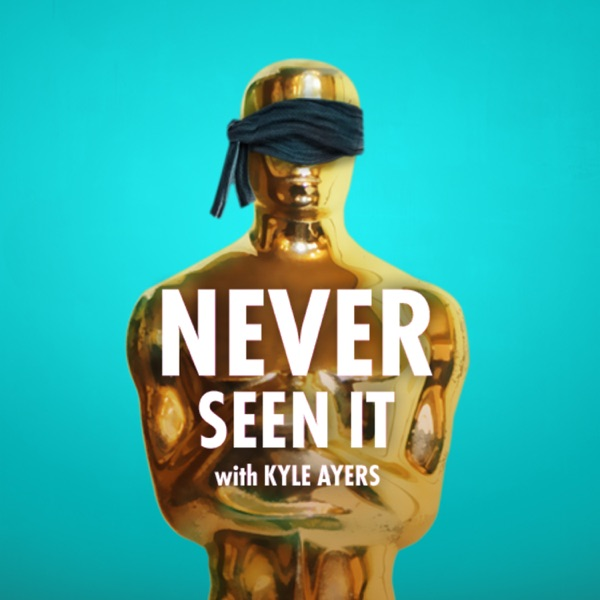 Never Seen It with Kyle Ayers