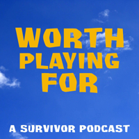 Worth Playing For podcast