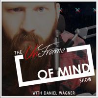 Unframe of Mind podcast