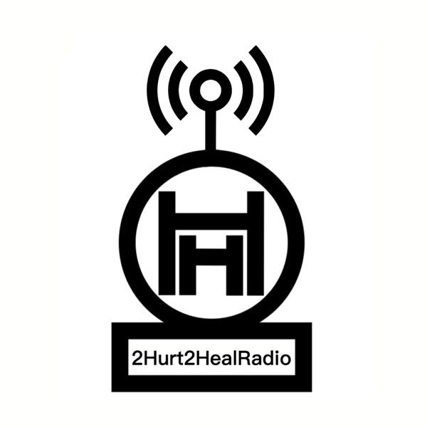 2Hurt2Heal Radio