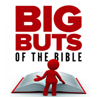 Big Buts of the Bible podcast