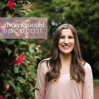 Always Rooted podcast