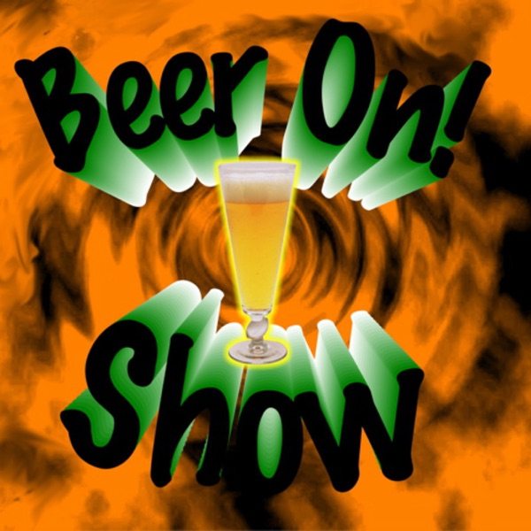 Beer On! Show