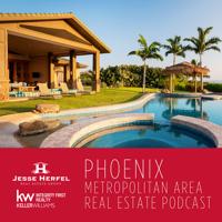 Arizona Real Estate Podcast with Jesse Herfel podcast