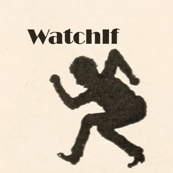 WatchIf