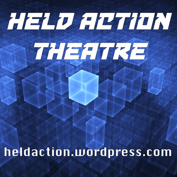 Held Action Theatre – Held Action