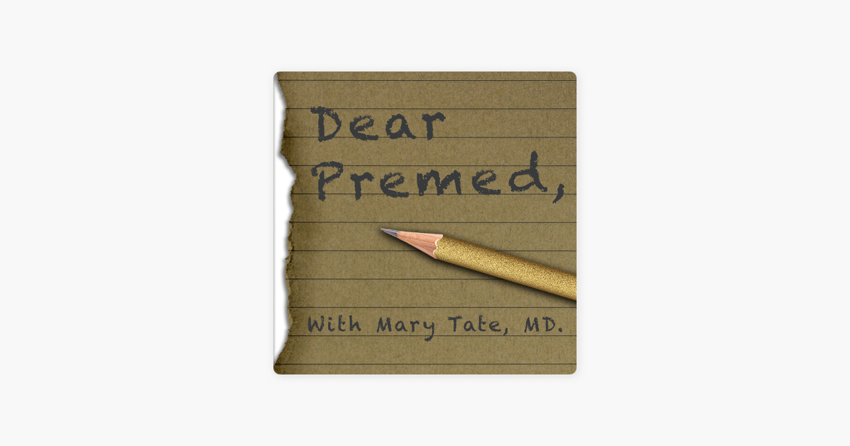 Dear Premed on Apple Podcasts