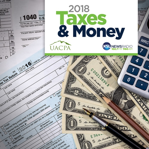 2018 Taxes and Money