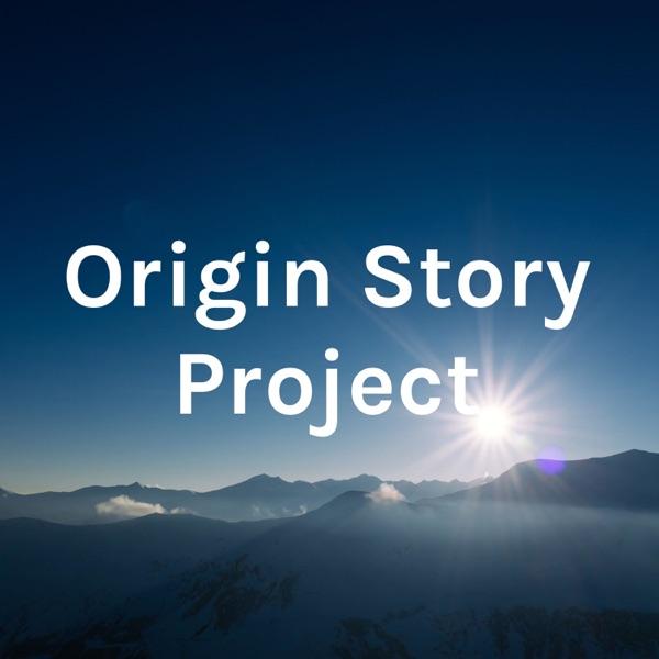 Origin Story Project