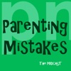 Parenting Mistakes artwork
