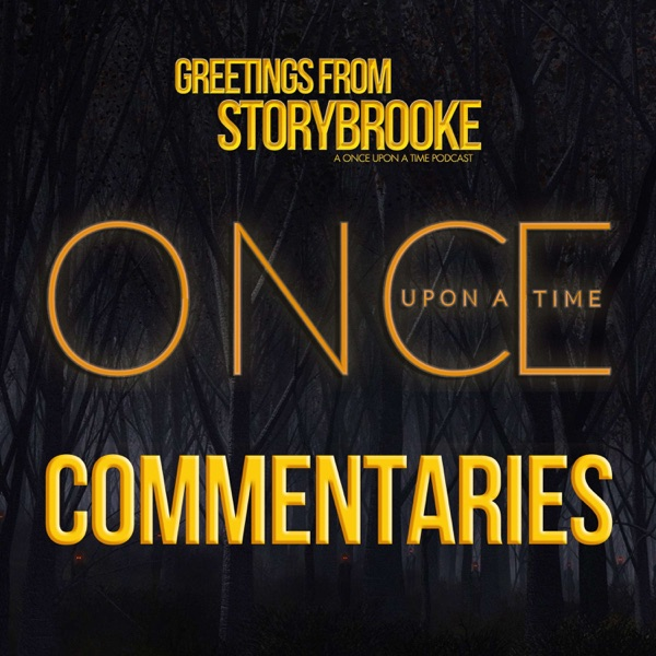 Greetings from Storybrooke's Once Upon A Time Commentaries
