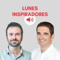 Lunes Inspiradores podcast