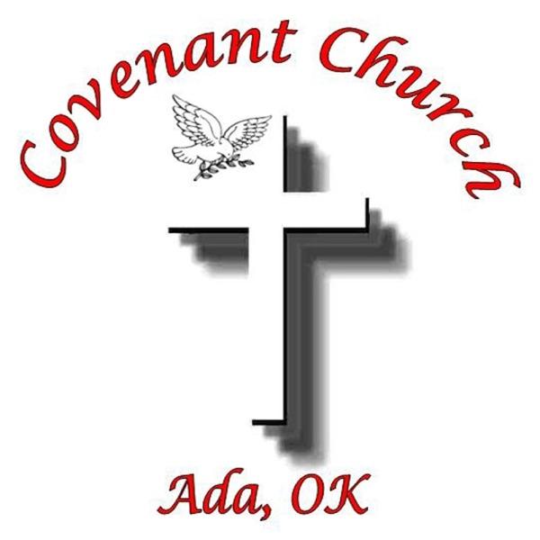 COVENANT CHURCH ADA - SERMONS