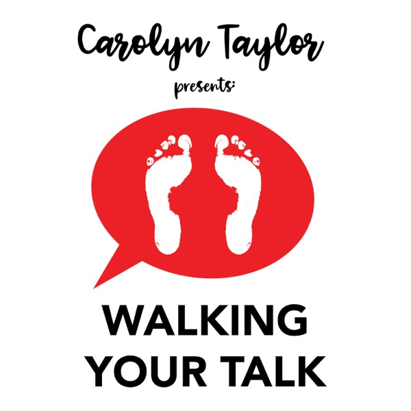 Walking Your Talk