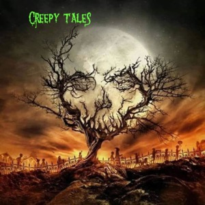 Creepy Tales with Scotty J and Alex