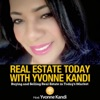 Real Estate Today With Yvonne Kandi artwork