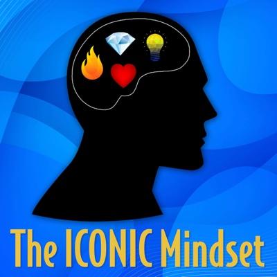 The ICONIC Mindset