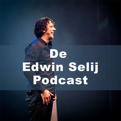 De Edwin Selij Podcast:Edwin Selij