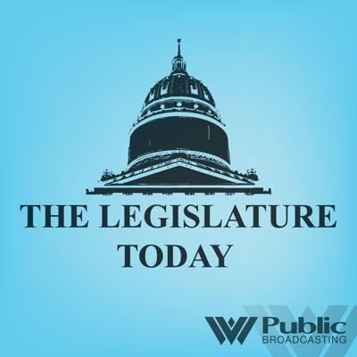 The Legislature Today Podcast