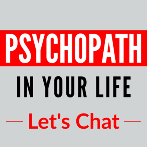 Psychopath In Your Life
