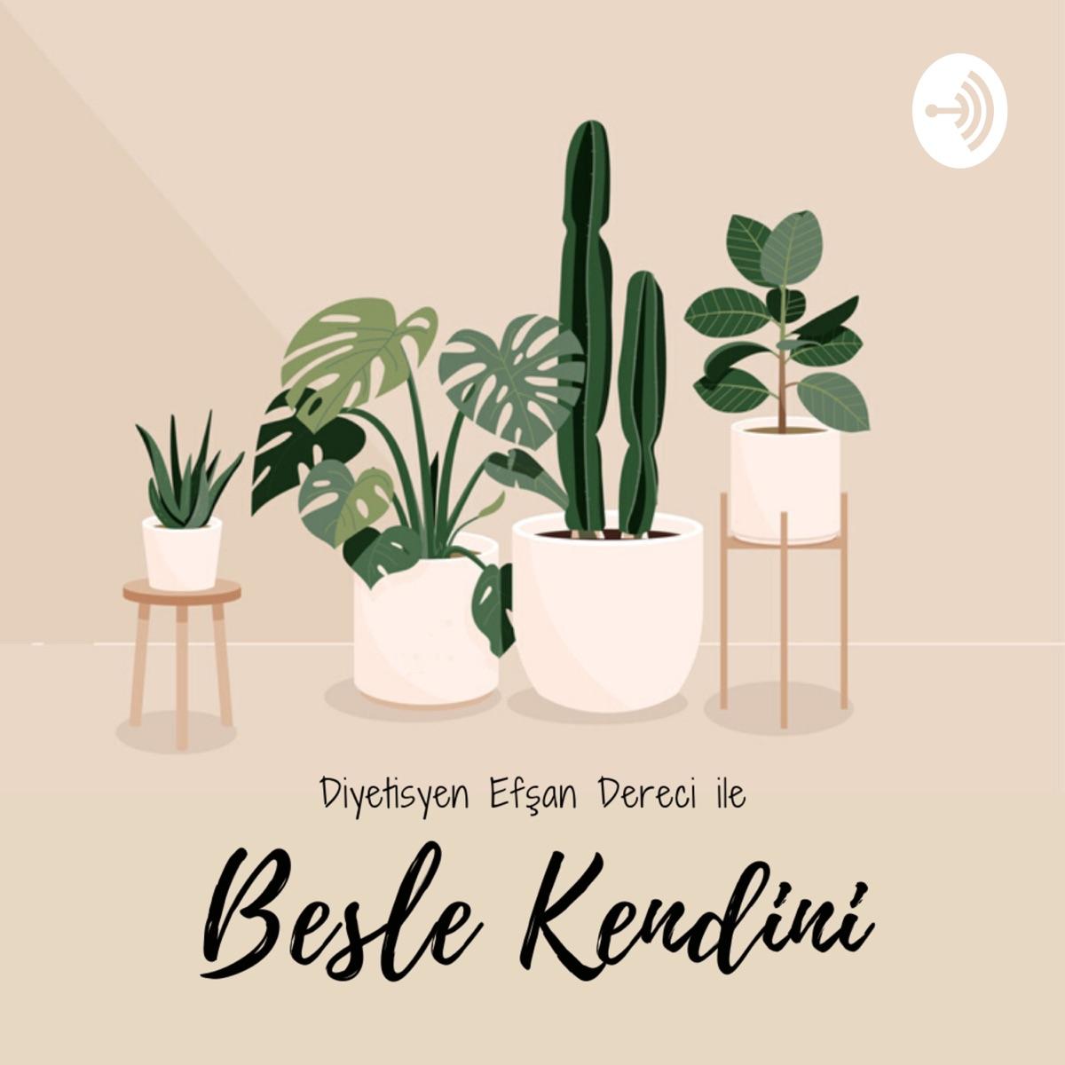 Besle Kendini Podcast