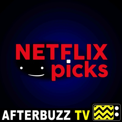 Netflix Picks - AfterBuzz TV