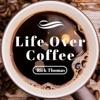 Rick Thomas   Life Over Coffee artwork