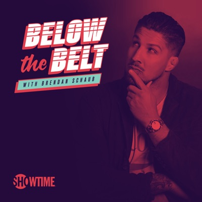 Below the Belt:Brendan Schaub