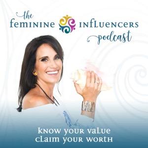 The Feminine Influencers Podcast