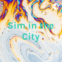 Sim in the City podcast