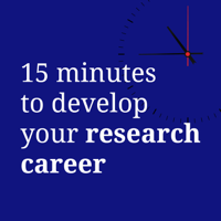 15 minutes to develop your research career podcast