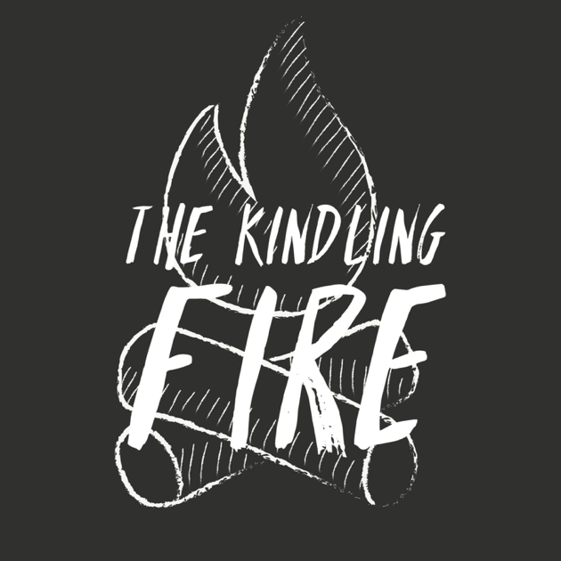 The Kindling Fire Podcast on Apple Podcasts
