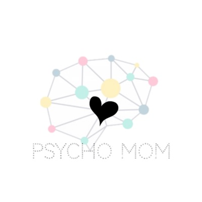 Psycho Mom