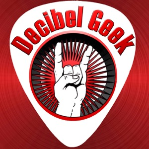Decibel Geek Podcast