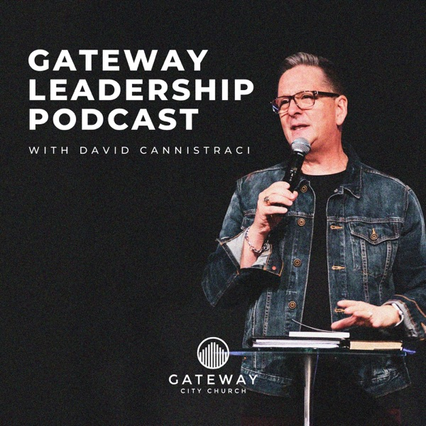 The Gateway Leadership Podcast