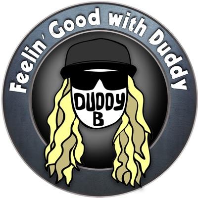 Feelin' Good With Duddy